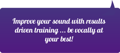 Improve your sound with results driven training